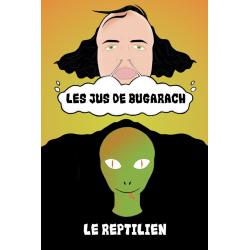 Le Reptilien / Les Jus de Bugarach