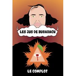 Le Complot / Les Jus de Bugarach